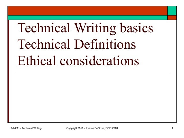 discussion 4 technical writing In this course we will study the role of ethics in technical writing and communication our classes will begin with a discussion of the assigned readings to.