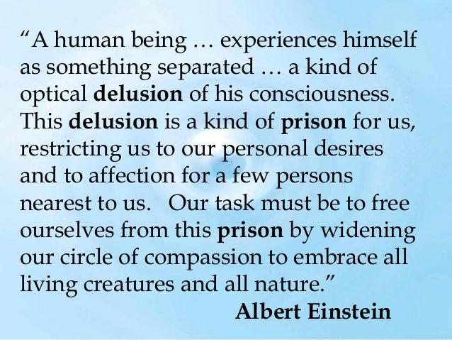 """""""Matter is an Illusion"""" Albert Einstein"""
