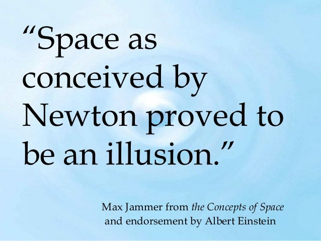 """""""If we think of the field as being removed, there is no 'space' which remains, since space does not have an independent ex..."""
