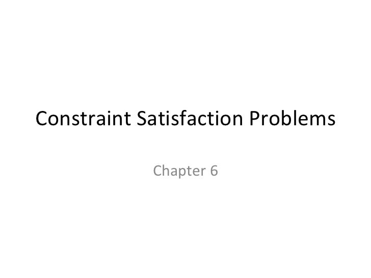 Constraint Satisfaction Problems Chapter 6