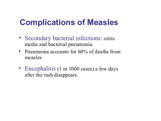 mumps measles and extremely rare cases Measles, mumps, and rubella (mmr) vaccine  is a complication of getting infected with the wild-type measles virus while rare,  in one case, the measles vaccine.