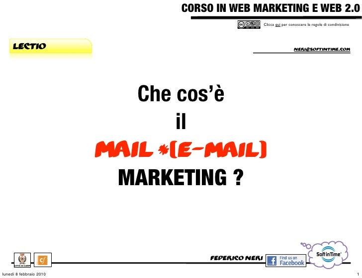 CORSO IN WEB MARKETING E WEB 2.0!                                                      Clicca qui per conoscere le regole ...