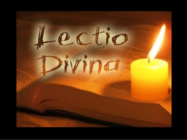 Lectio Divina ou       Leitura Orante da Bíblia            A expressão Lectio DivinaVem do latim e pode ser traduzida por ...