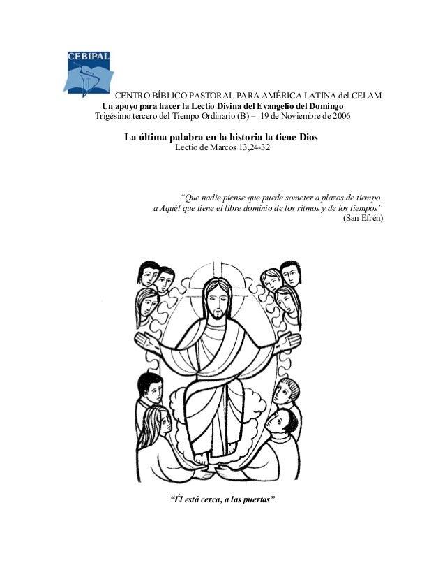 CENTRO BÍBLICO PASTORAL PARA AMÉRICA LATINA del CELAM  Un apoyo para hacer la Lectio Divina del Evangelio del DomingoTrigé...