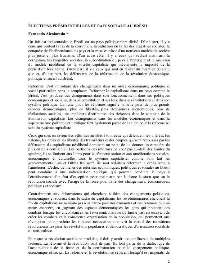 1 �LECTIONS PR�SIDENTIELLES ET PAIX SOCIALE AU BR�SIL Fernando Alcoforado * Un fait est indiscutable: le Br�sil est un pay...
