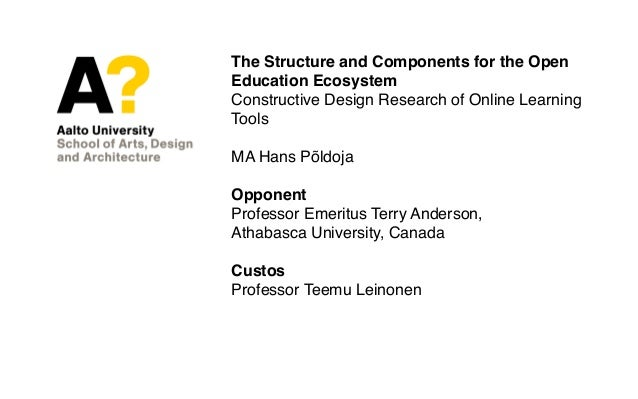 The Structure and Components for the Open Education Ecosystem Constructive Design Research of Online Learning Tools MA Han...