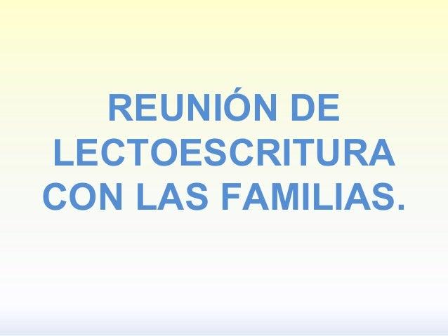 REUNIÓN DE LECTOESCRITURA CON LAS FAMILIAS.