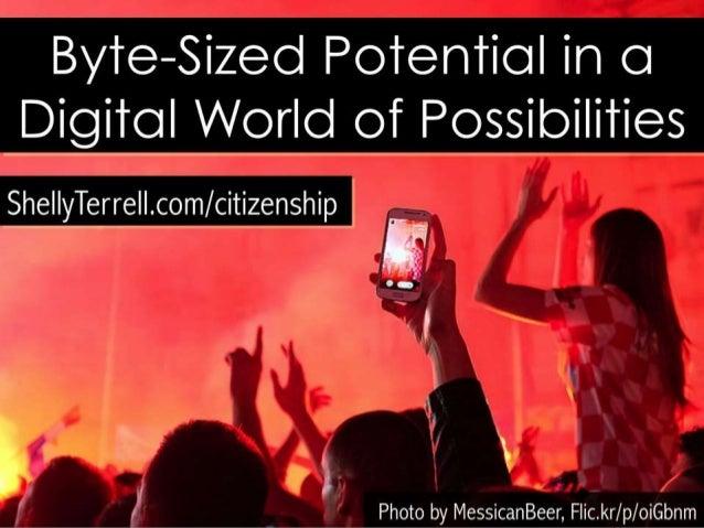 By're—Sized Poieniiol in OI Digiioil World of Possibilities  She| |yTerre| |.com/ citizenship , ;.. .««; fi  : i;§':    av...