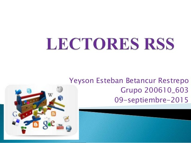 Yeyson Esteban Betancur Restrepo Grupo 200610_603 09-septiembre-2015
