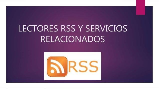 Lectores rss y servicios relacionados