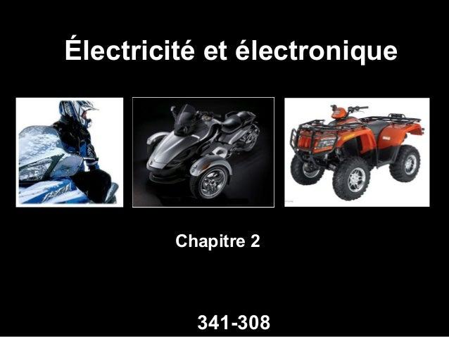 Électricité et électronique  Chapitre 2  341-308