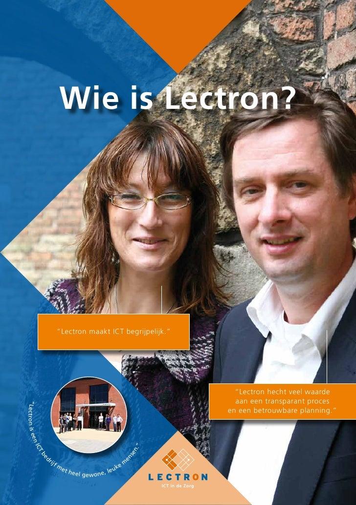 """Wie is Lectron?                                   """"Lectron maakt ICT begrijpelijk.""""                                       ..."""