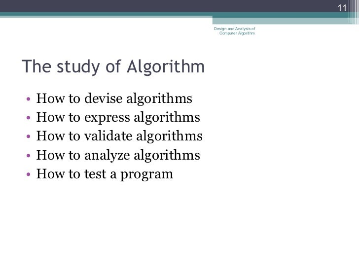 What is devising validating and testing of algorithms