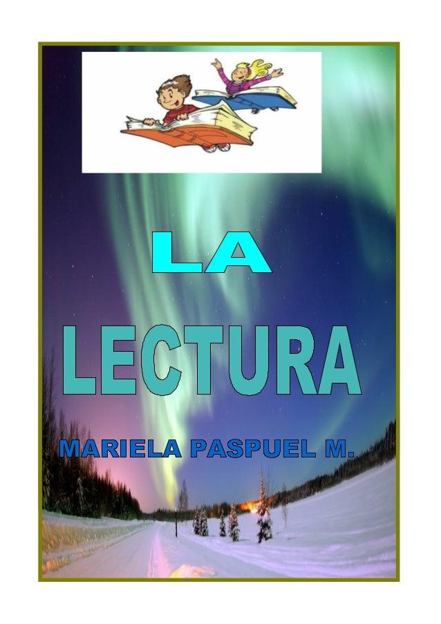 1 Mecánica de la lectura    • 2 Proceso de lectura    • 3 Lecturas especiales          • 3.1 Direccionalidad de la lectura...