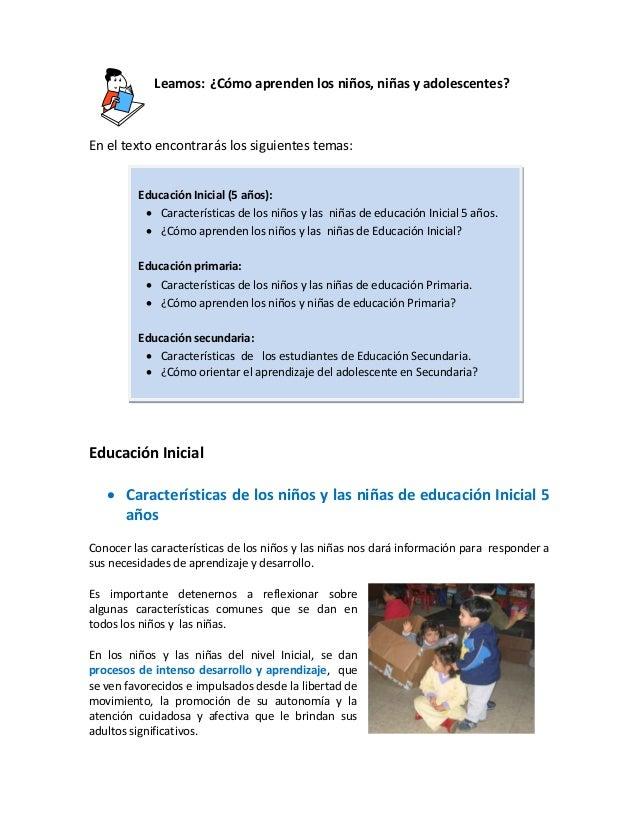 Leamos: ¿Cómo aprenden los niños, niñas y adolescentes?  En el texto encontrarás los siguientes temas: Educación Inicial (...