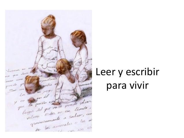 Leer y escribir para vivir