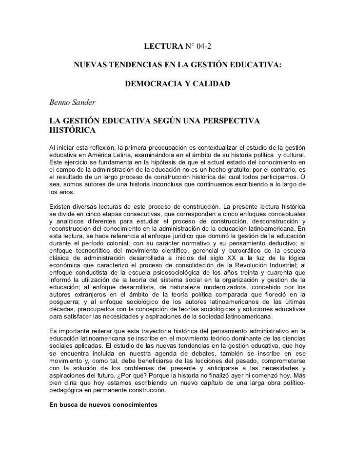 LECTURA N° 04-2        NUEVAS TENDENCIAS EN LA GESTIÓN EDUCATIVA:                           DEMOCRACIA Y CALIDADBenno Sand...