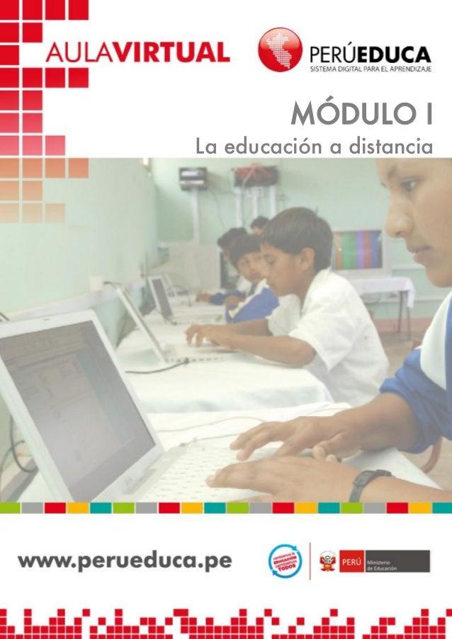 MÓDULO I La educación a distancia