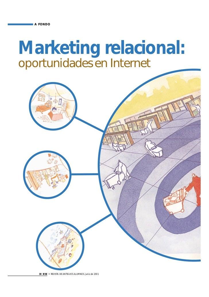A FONDOMarketing relacional:oportunidades en Internet     30 IESE • REVISTA DE ANTIGUOS ALUMNOS, junio de 2001