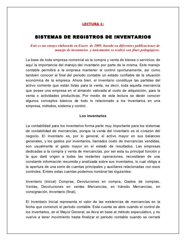 LECTURA 1:     SISTEMAS DE REGISTROS DE INVENTARIOS  Este es un ensayo elaborado en Enero de 2009, basado en diferentes pu...