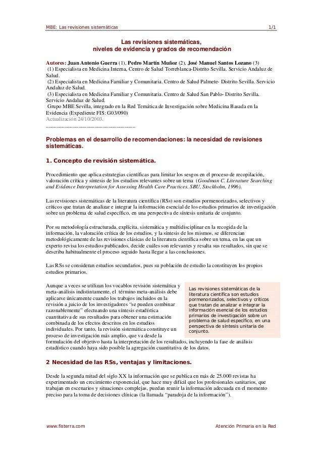 MBE: Las revisiones sistemáticas 1/1 www.fisterra.com Atención Primaria en la Red Las revisiones sistemáticas, niveles de ...