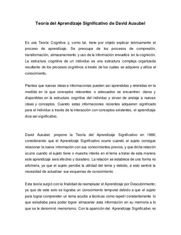 Teoría del Aprendizaje Significativo de David Ausubel Es una Teoría Cognitiva y, como tal, tiene por objeto explicar teóri...