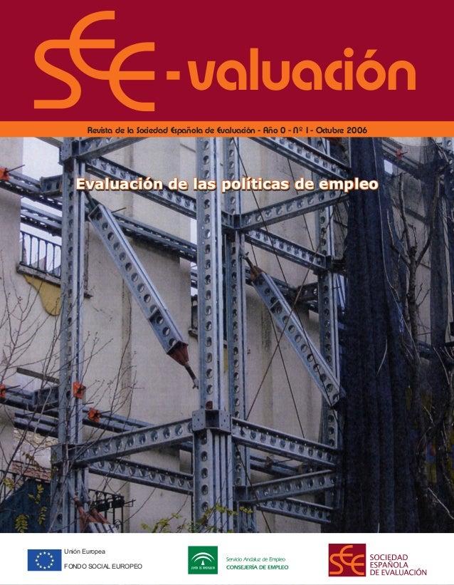 valuación       Revista de la Sociedad Española de Evaluación - Año 0 - Nº 1- Octubre 2006   Evaluación de las políticas d...