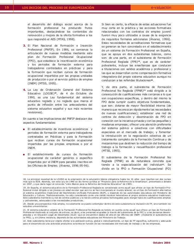 10   LOS INICIOS DEL PROCESO DE EUROPEIZACIÓN                                                                             ...