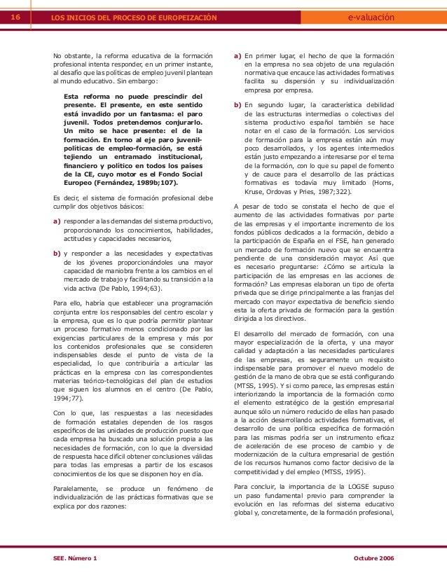 16   LOS INICIOS DEL PROCESO DE EUROPEIZACIÓN                                                        e-valuación     No ob...