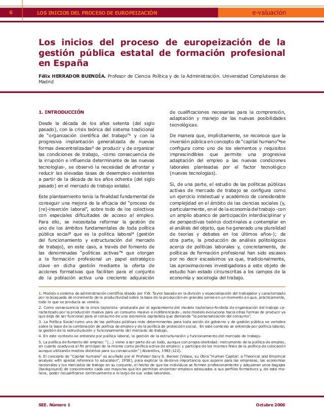 6   LOS INICIOS DEL PROCESO DE EUROPEIZACIÓN                                                                              ...