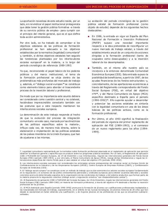 e-valuación                                                            LOS INICIOS DEL PROCESO DE EUROPEIZACIÓN           ...