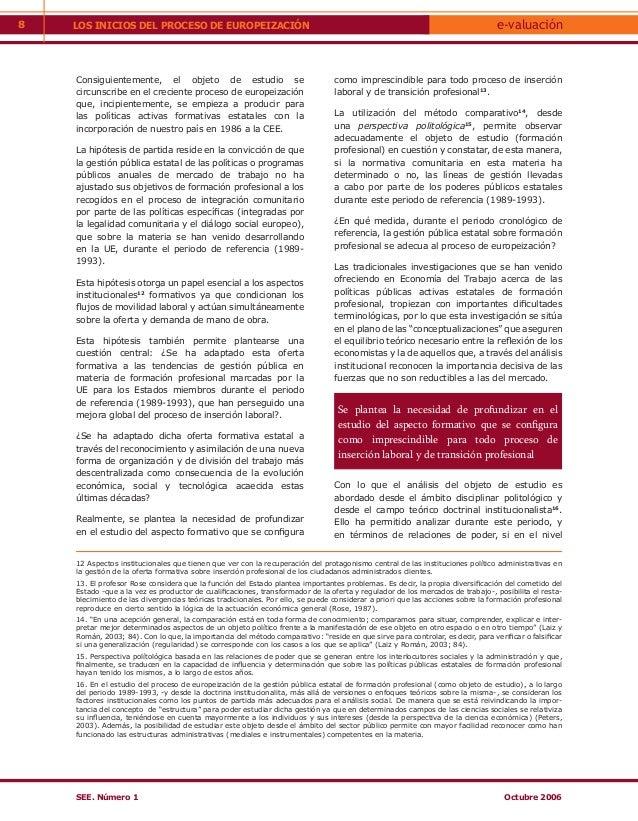 8   LOS INICIOS DEL PROCESO DE EUROPEIZACIÓN                                                                              ...
