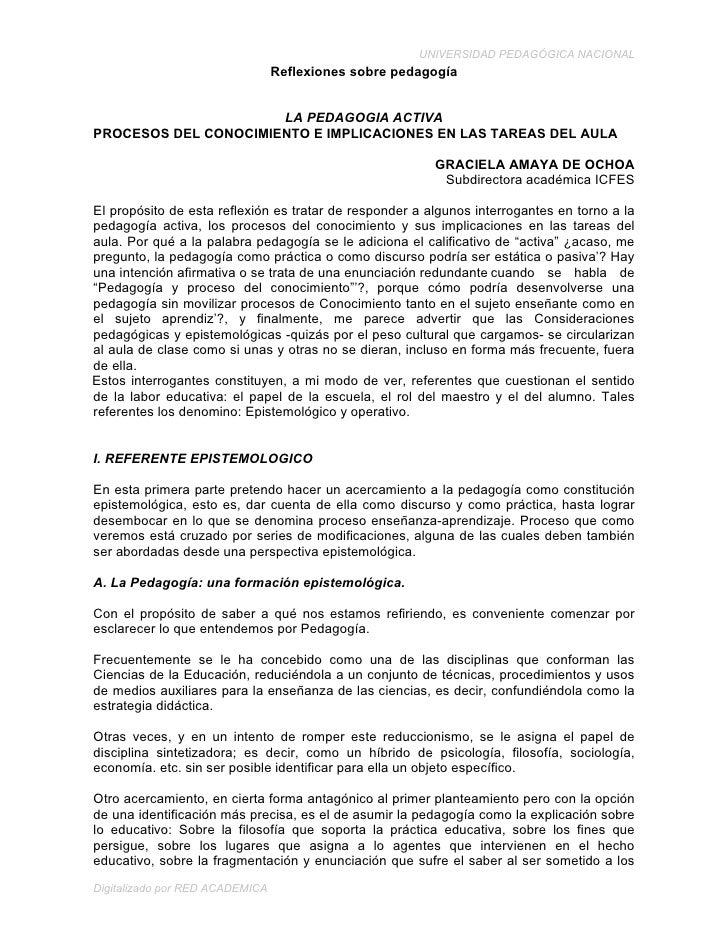 UNIVERSIDAD PEDAGÓGICA NACIONAL                                  Reflexiones sobre pedagogía                         LA PE...
