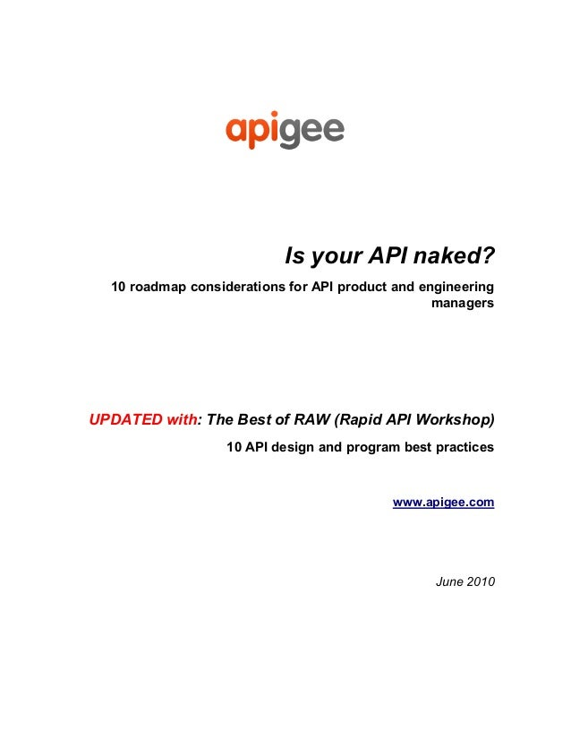 Is your API naked? 10 roadmap considerations for API product and engineering managers  UPDATED with: The Best of RAW (Rapi...