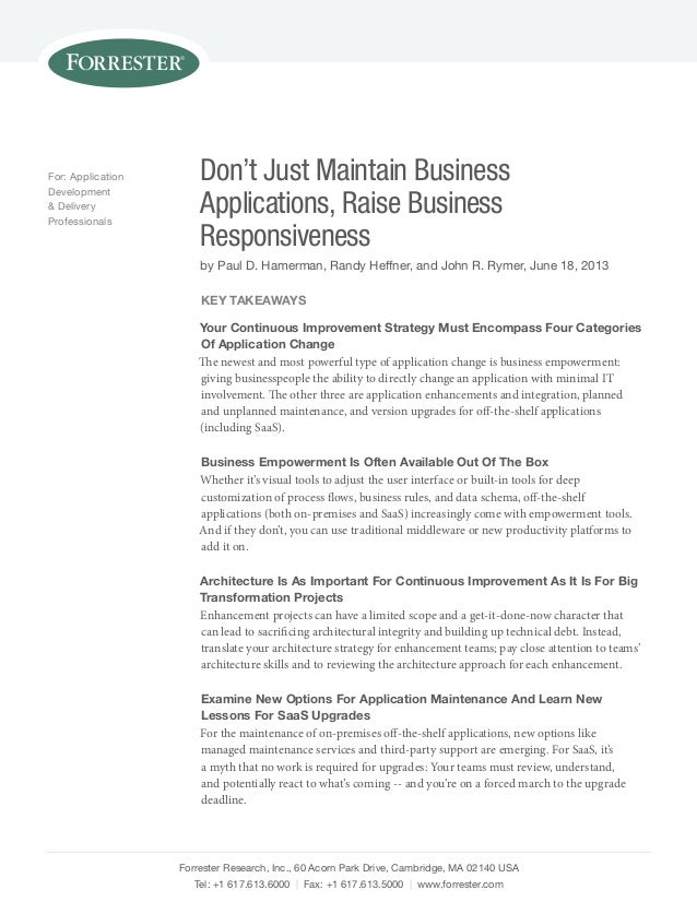 For: Application Development & Delivery Professionals  Don't Just Maintain Business Applications, Raise Business Responsiv...