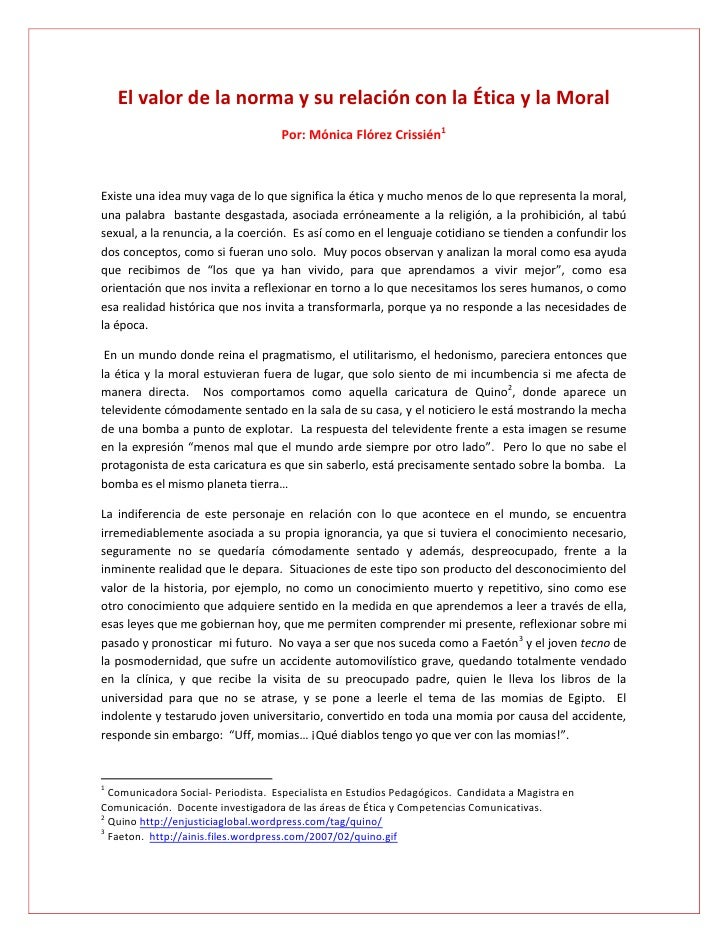 El valor de la norma y su relación con la Ética y la Moral                                    Por: Mónica Flórez Crissién1...