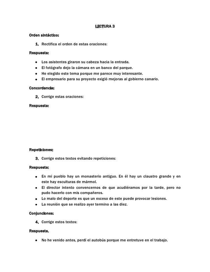 LECTURA 3<br />Orden sintáctico: <br />Rectifica el orden de estas oraciones:<br />Respuesta: <br />Los asistentes giraron...