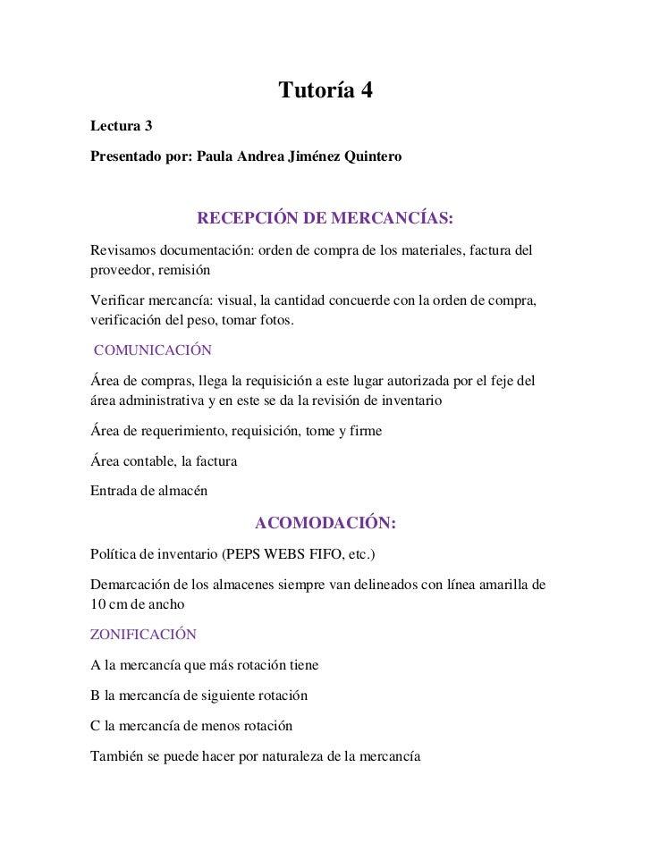 Tutoría 4<br />Lectura 3 <br />Presentado por: Paula Andrea Jiménez Quintero<br />RECEPCIÓN DE MERCANCÍAS:<br />Revisamos ...