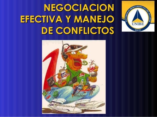 NEGOCIACION EFECTIVA Y MANEJO DE CONFLICTOS