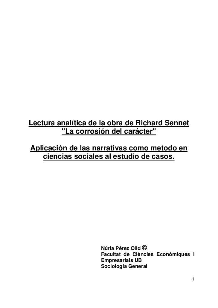"""Lectura analítica de la obra de Richard Sennet         """"La corrosión del carácter""""Aplicación de las narrativas como metodo..."""