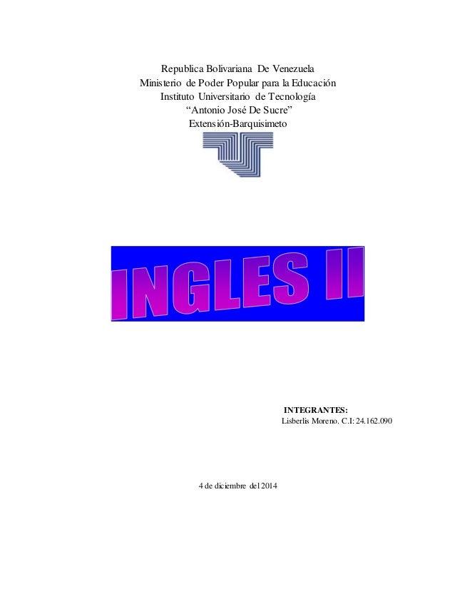 "Republica Bolivariana De Venezuela Ministerio de Poder Popular para la Educación Instituto Universitario de Tecnología ""An..."