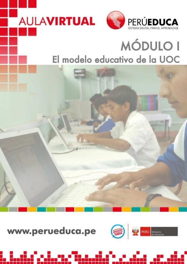 MÓDULO I El modelo educativo de la UOC  1