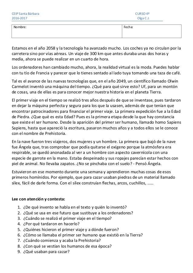CEIP Santa Bárbara CURSO 4º 2016-2017 Olga C.J. Nombre: Fecha: Estamos en el año 2058 y la tecnología ha avanzado mucho. L...