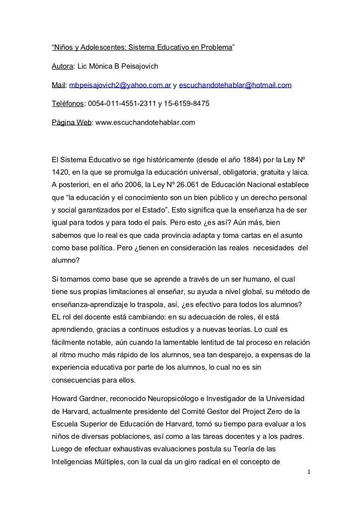 """""""Niños y Adolescentes: Sistema Educativo en Problema""""Autora: Lic Mònica B PeisajovichMail: mbpeisajovich2@yahoo.com.ar y e..."""
