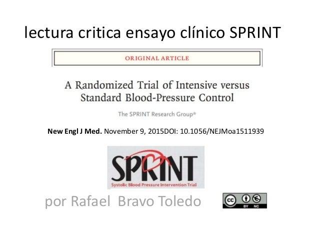 lectura critica ensayo clínico SPRINT New Engl J Med. November 9, 2015DOI: 10.1056/NEJMoa1511939 por Rafael Bravo Toledo