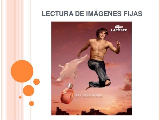LECTURA DE IMÁGENES FIJAS
