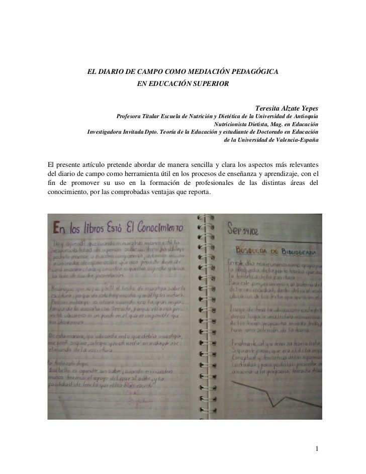 EL DIARIO DE CAMPO COMO MEDIACIÓN PEDAGÓGICA                                 EN EDUCACIÓN SUPERIOR                        ...