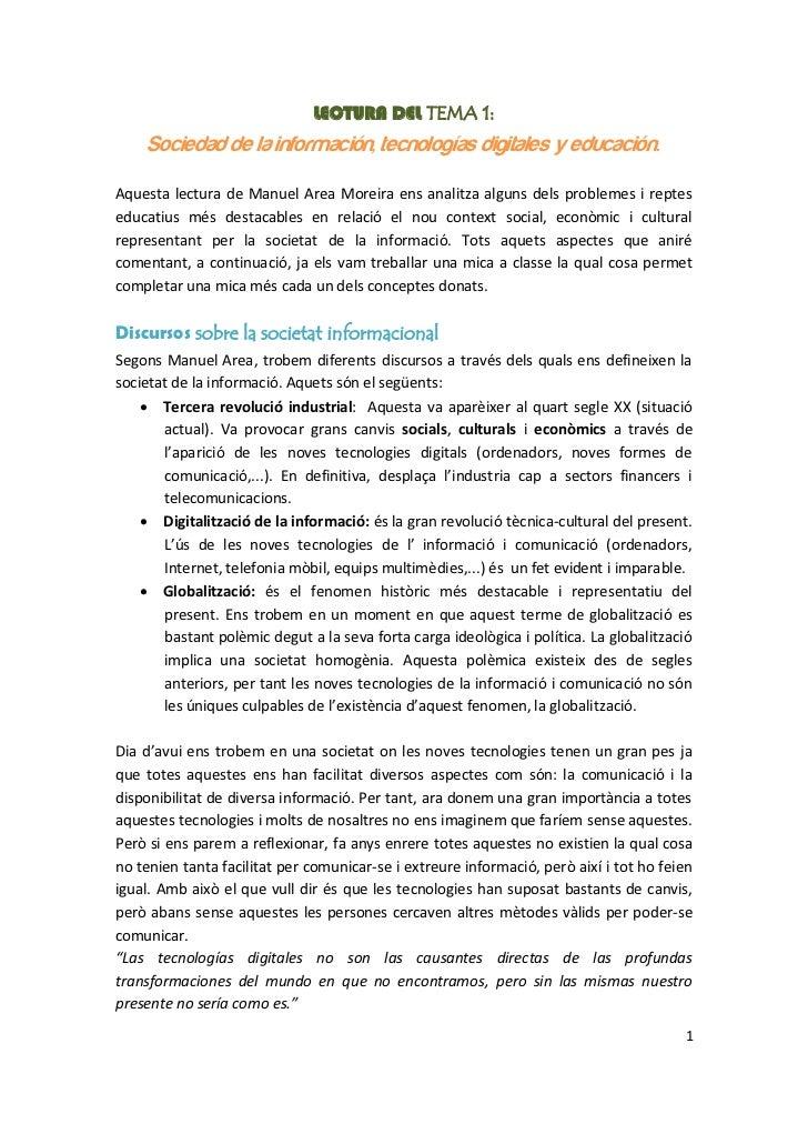 LECTURA DEL TEMA 1:    Sociedad de la información, tecnologías digitales y educación.Aquesta lectura de Manuel Area Moreir...