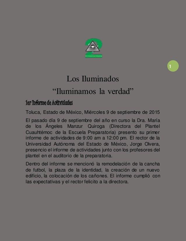"""1 Los Iluminados """"Iluminamos la verdad"""" 1er Informe de Actividades Toluca, Estado de México, Miércoles 9 de septiembre de ..."""