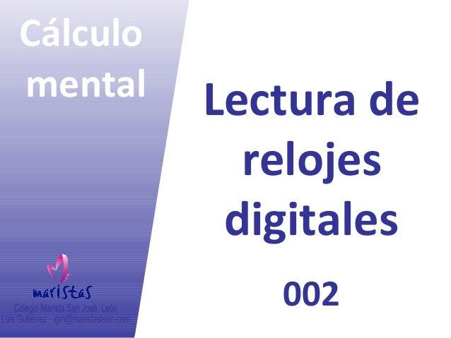 Cálculo mental Lectura de relojes digitales 002